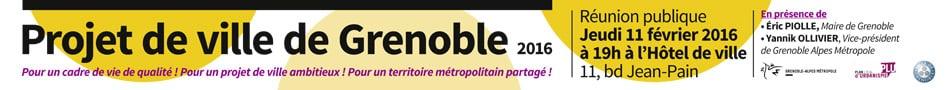 Réunion publique Projet ville de Grenoble jeudi 11 février 2016 à 19 heures à l\\\\\\\