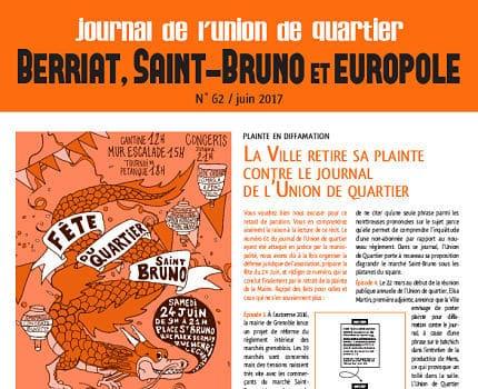 UNE journal de l'Union Berriat, Saint-Bruno et Europole, n° 62, juin 2017 avec le droit de réponse de la Ville de Grenoble en page 3