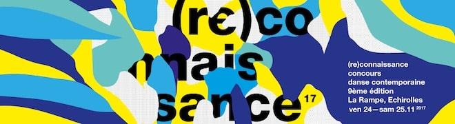 (re)connaissance : concours de danse contemporaine à la Rampe d'Échirolles vendredi 24 et samedi 25 novembre 2017