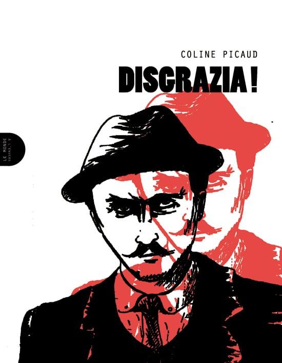 Disgrazia ! de Coline Picaud © Le Monde à l'envers