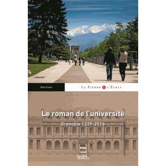 """L'ouvrage de René Favier """"Le roman de l'université - Grenoble 1339-2016"""", dévoilé ce lundi 29 janvier, retrace l'histoire de l'Université Grenoble-Alpes."""