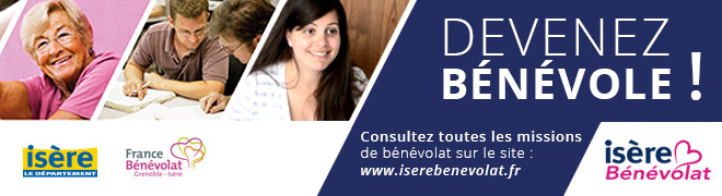 Devenez bénévole ! Consultez toutes les missions de bénévolat sur le site www.iserebenevolat.fr