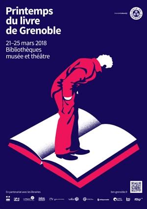 Printemps du livre de Grenoble du 21 au 25 mars 2018 dans les bibliothèques, musée et théâtre