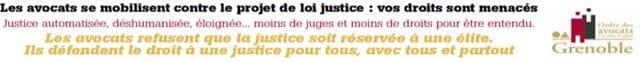 Appel à la grève des avocats contre le projet de loi Justice.