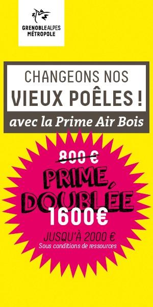 Changeons nos vieux poêles avec la Prime Air Bois Grenoble Alpes Métropole doublée à 1600 euros !