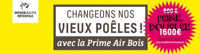 Давайте змінимо наші старі печі з прем'єр Air Bois Grenoble Alpes Métropole подвоївся до 1600 євро!