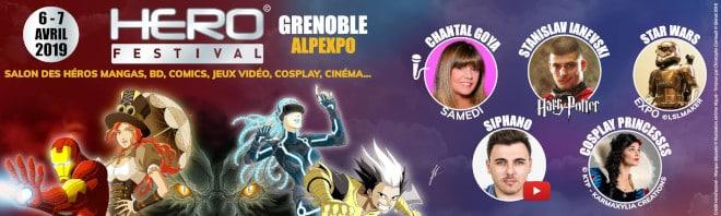 Hero Festival à Alpexpo Grenoble les 6 et 7 avril 2019 avec Chantal Goya, Siphano, expo Star Wars... et plus de 80 invités