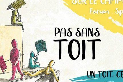 Le festival Pas sans toit, un toit c'est un droit aborde du 17 au 20 avril les questions de logement autour de spectacles, concerts et autres animations.