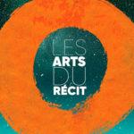 Affiche de la 32e édition du festival des Arts du Récit (2019)