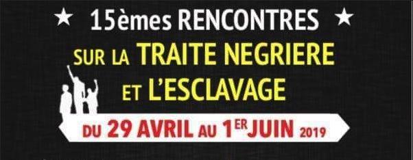 15 ème rencontres traite négrière et esclavage