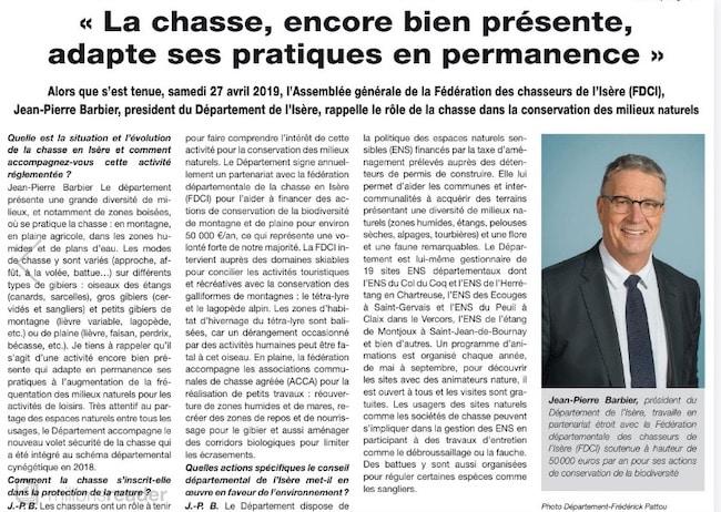 Les 4 et 6 mai, deux publireportages vantent dans Le Dauphiné libéré les mérites de la chasse en Isère par... la voix du président du Conseil départemental, le Républicain Jean-Pierre Barbier. Tollé dans les rangs de l'opposition et questions au sein du quotidien régional.