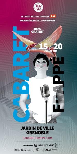 Cabaret Frappé du 15 au 20 juillet 2019 au Jardin de ville de Grenoble