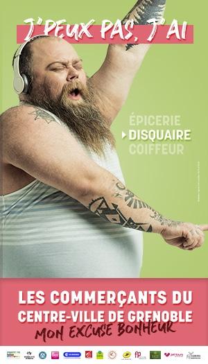 Les commerçants du centre-ville de Grenoble : mon excuse bonheur. Labelville