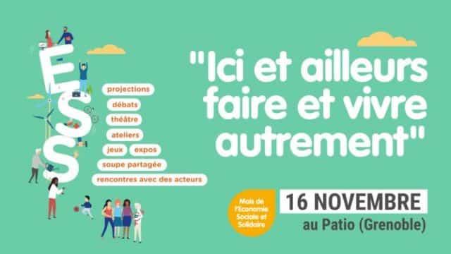 le mois de l'ESS commence sur l'agglomération grenobloiseUne journée pas comme les autres au Patio de Grenoble le 16 novembre autour de l'ESS