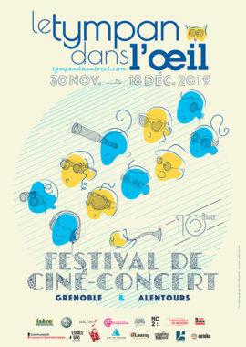 """Affiche du festival """"Le Tympan dans l'Oeil"""". ©tympandansloeil.com"""
