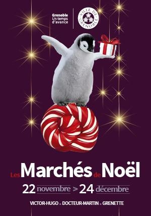 Les Marchés de Noël places Victor Hugo, Docteur Martin et Grenette à Grenoble du 22 novembre au 24 décembre 2019