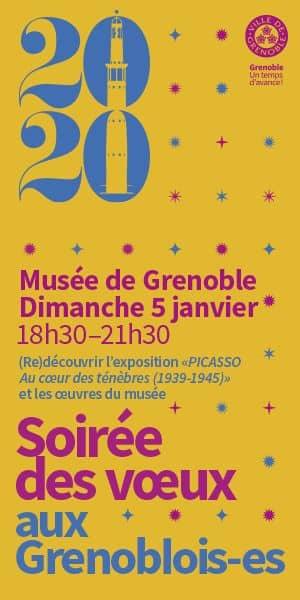 Soirée des vœux 2020 au Musée de Grenoble dimanche 5 janvier de 18h30 à 21h30
