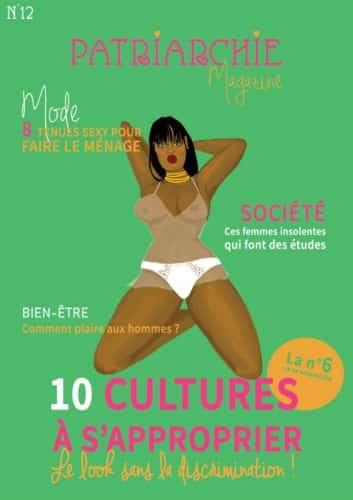 Douzième numéro de Patriarchie Magazine. © Pauline Rochette, 2020