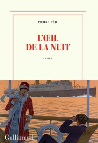 Parmi les invités, Pierre Péju présentera son roman L'Oeil de la nuit © Gallimard