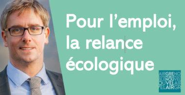 Emploi : Olivier Noblecourt table sur la relance écologique. © Grenoble nouvel air