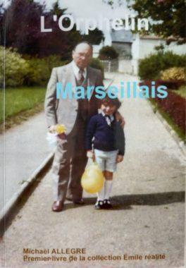 Couverture du livre de Michaël Allegre L'orphelin Marseillais