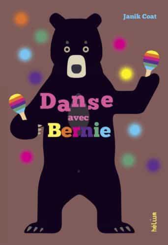 Danse avec Bernie est la vedette du Mois des P'tits lecteur et de l'opération Un bébé, un livre © Éditions Hélium