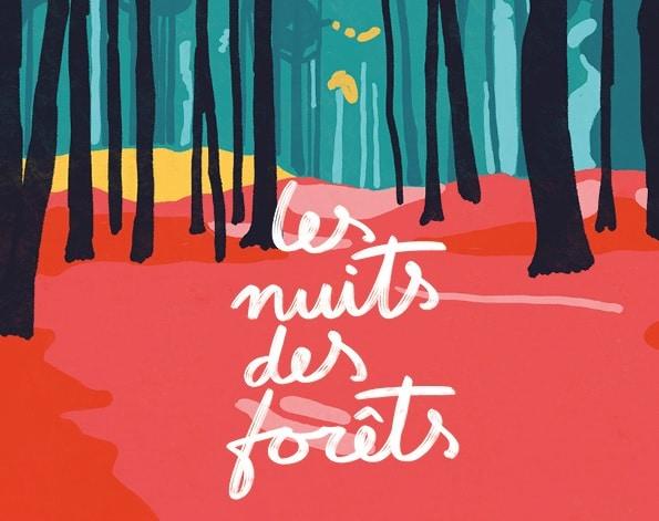 Première édition du festival les Nuits des forêts en Auvergne-Rhône-Alpes du 2 au 4 juillet