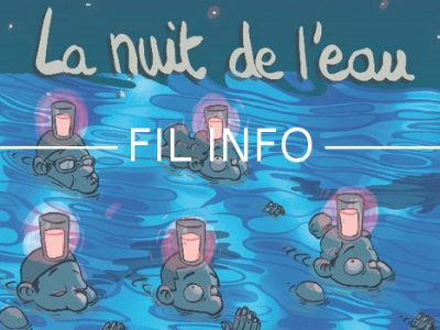 Fil Info La nuit de l'eau