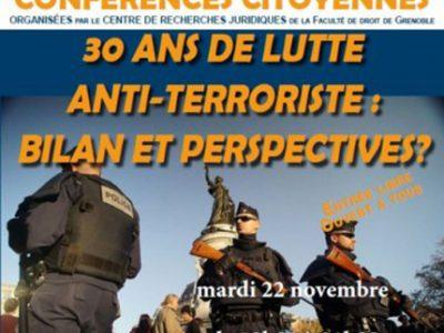 Alors que nous avons commémoré il y a peu les attentats du 13 novembre, la législation anti-terroriste a maintenant plus de 30 ans. Pour quel résultat ?