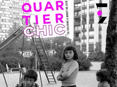Quartier Chic, revue culturelle du quartier Mistral
