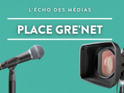 Chronique Place Gre'net - RCF épisode 9: