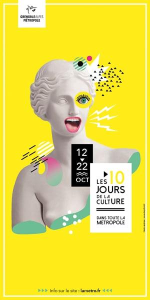 Les 10 jours de la culture dans la Métropole de Grenoble jusqu